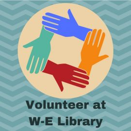 Volunteer at W-E Library