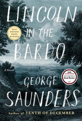 Lincoln in the Bardo by George Saunders