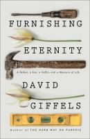 Furnishing Eternity by David Giffels
