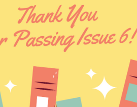 Thanks for Your Support of Issue 6
