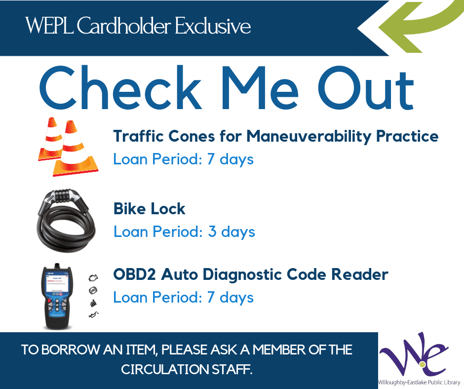 New Items Available to Borrow with your W-E Library card: traffic cones, bike lock, auto diagnostic code reader