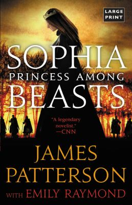Sophia Princess Among Beasts by James Patterson