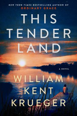 Book cover of This Tender Land by William Kent Krueger