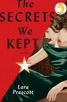 Book cover of The Secrets We Kept by Lara Prescott