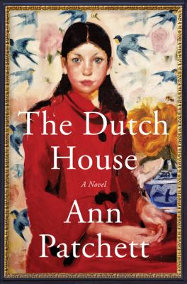Book cover of The Dutch House by Ann Patchett