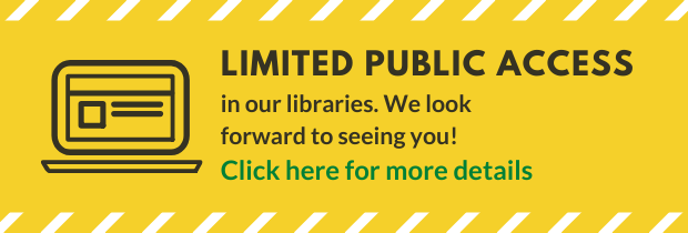 Limited Public Access in our Libraries