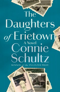 Daughters of Erietown by Connie Schultz
